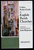 Pocket Guide to English Parish Churches: The South (0002192284) by Betjeman, John