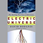 Electric Universe: The Shocking True Story of Electricity | David Bodanis