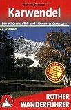 Karwendel: Die schönsten Tal- und Höhenwanderungen. 47 Touren. (Rother Wanderführer)
