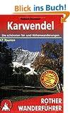 Karwendel: Die sch�nsten Tal- und H�henwanderungen. 47 Touren. (Rother Wanderf�hrer)