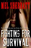 Fighting for Survival (The Estate, Book 3)