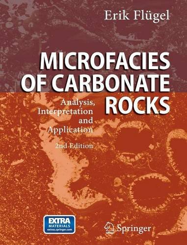 Microfacies of Carbonate Rocks: Analysis, Interpretation and Application