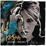"Animal + Cannibal (Deluxe Edition)von ""Ke$ha"""