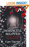Immortal Beloved: Bk. 1 (Immortal Beloved 1)