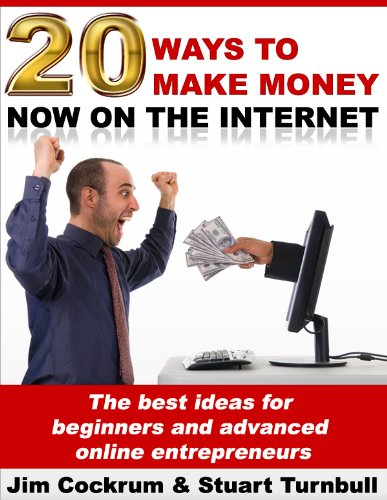 20 Ways To Make Money Now On The Internet