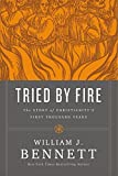 img - for Tried by Fire: The Story of Christianity's First Thousand Years book / textbook / text book