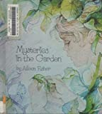 Mysteries in the Garden
