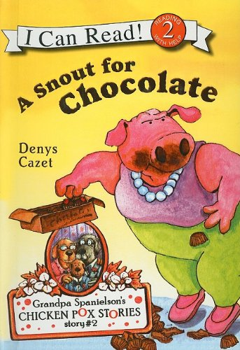 A Snout for Chocolate (I Can Read Books: Level 2)
