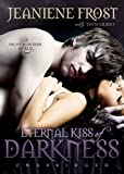Eternal Kiss of Darkness (Playaway Adult Fiction)