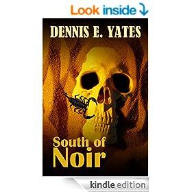 South of Noir (A psychological thriller across the border)