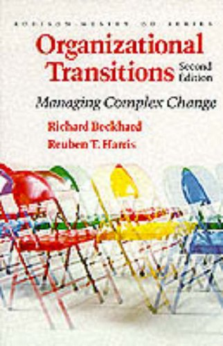Organizational Transitions: Understanding Complex Change (Addison-Wesley Series on Organization Development)