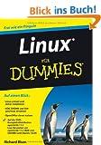Linux f�r Dummies (Fur Dummies)