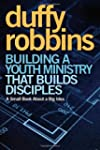 Building A Youth Ministry That Builds...