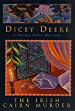 img - for The Irish Cairn Murder: A Torrey Tunet Mystery (Torrey Tunet Mysteries) book / textbook / text book