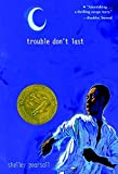 img - for Trouble Don't Last by Shelley Pearsall (2003-12-09) book / textbook / text book