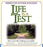 img - for Life Is a Test: How to Meet Life's Challenges Successfully book / textbook / text book