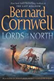 Lords of the North (The Saxon Chronicles Series #3) (0060888628) by Bernard Cornwell