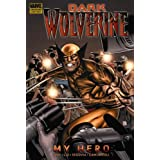 Wolverine: Dark Wolverine Volume 2 - My Heropar Daniel Way