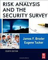 Risk Analysis and the Security Survey, 4th Edition ebook download
