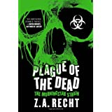 Plague of the Dead: The Morningstar Sagaby Z.A. Recht