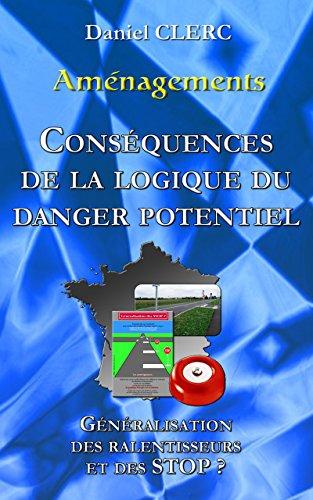 amenagements-consequences-de-la-logique-du-danger-potentiel-en-france-generalisation-des-stop-et-des