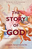 img - for The Story of God: A Biblical Comedy about Love (and Hate) book / textbook / text book
