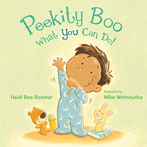 Peekity Boo--What You Can Do! [Roemer, Heidi Bee] (Tapa Dura)