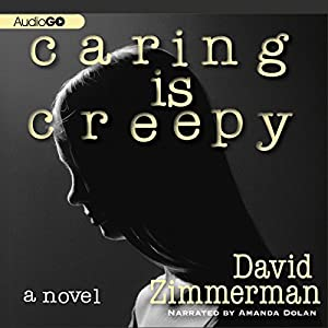 Caring Is Creepy Audiobook