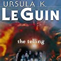 The Telling Audiobook by Ursula K. Le Guin Narrated by Gabra Zackman