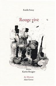 Rouge Vive Estelle Fenzy Babelio