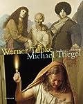 Werner T�bke - Michael Triegel: Zwei...