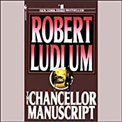 The Chancellor Manuscript | [Robert Ludlum]