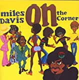 Davis, Miles On The Corner Mainstream Jazz
