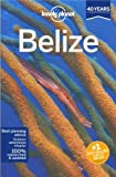 img - for Lonely Planet Belize (Country Guide) book / textbook / text book
