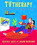 TVtherapy: The Television Guide to Life (Cinematherapy)