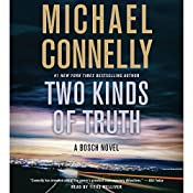 Two Kinds of Truth | [Michael Connelly]