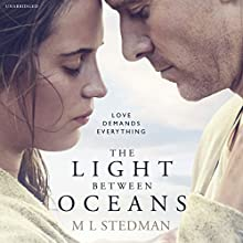 The Light Between Oceans Audiobook by M L Stedman Narrated by Noah Taylor