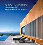 Basically Modern: Los Angeles Houses