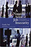 A Nagging Sense of Job Insecurity:The New Reality Facing Japanese Youth(『仕事のなかの曖昧な不安』の英語版) (長銀国際ライブラリー叢書)