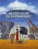 echange, troc Donald Grant - Le dinosaure du Kilimandjaro