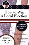 img - for How to Win a Local Election book / textbook / text book