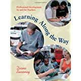 Learning Along the Wayby Diane Sweeney