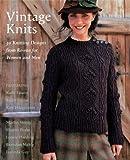 Vintage Knits: 30 Knitting Designs from Rowan for Women and Men (1570764581) by Fassett, Kaffe