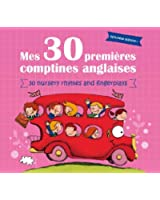 Mes 30 Premières Comptines Anglaise/ 30 Nursery Rhymes And Fingerplays