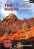 The Hughs: Scotland's Best Wee Hills Under 2,000 Feet