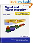 Signal and Power Integrity: Simplifie...