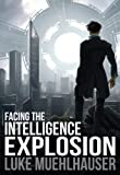 Image of Facing the Intelligence Explosion