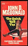The Quick Red Fox (A Travis McGee Book) (Gold Medal Books)