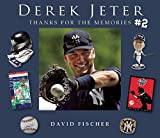 Derek Jeter #2: Thanks for the Memories