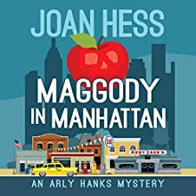 Maggody in Manhattan Audiobook by Joan Hess Narrated by Kristin Kalbli
